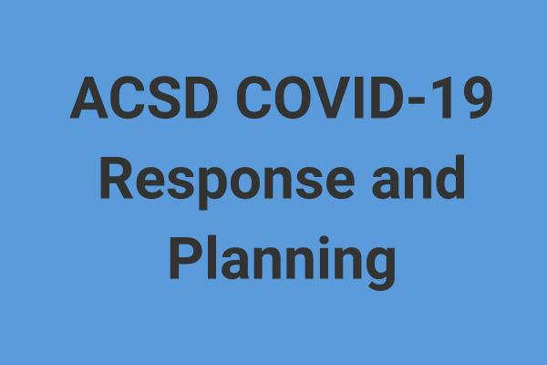 ACSD COVID-19 Recovery Response and Planning
