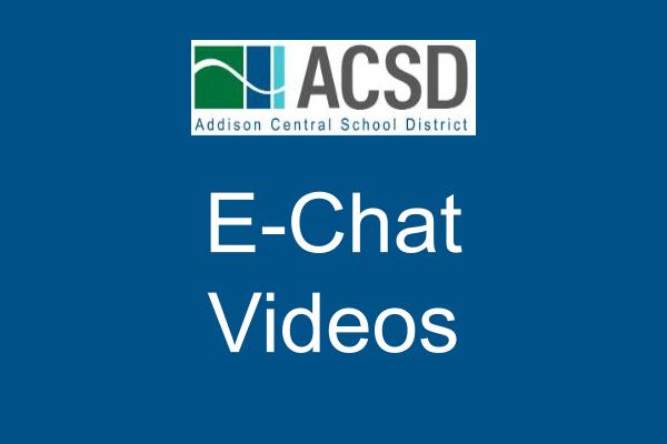 ACSD School Board E-Chat Videos