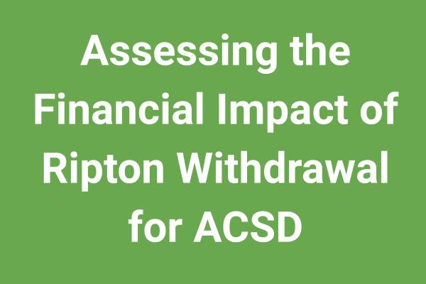 Assessing the Financial Impact of Ripton Withdrawal for ACSD