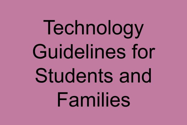 "Technology Guidelines During ""School at Home"""